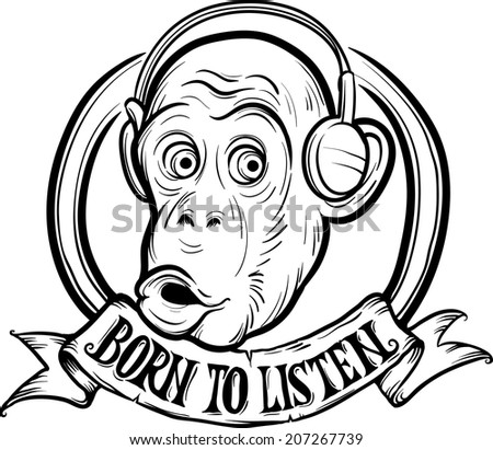 whiteboard drawing - born to listen chimp - stock vector