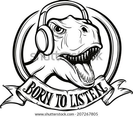 whiteboard drawing - born to listen t-rex_dinosaur - stock vector