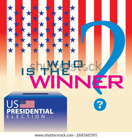 Who is the winner in United State of America Presidential Election. - stock vector