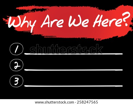 Why Are We Here Blank List, vector concept background - stock vector