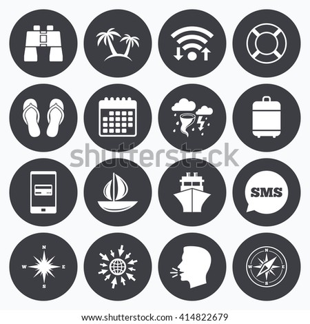 Wifi, calendar and mobile payments. Cruise trip, ship and yacht icons. Travel, lifebuoy and palm trees signs. Binoculars, windrose and storm symbols. Sms speech bubble, go to web symbols. - stock vector