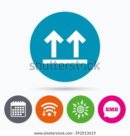 Wifi, Sms and calendar icons. This side up sign icon. Fragile package symbol. Arrows. Go to web globe. - stock vector