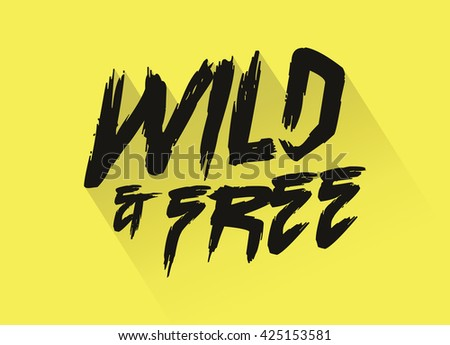 Wild and free web banner, poster. Vector illustration.