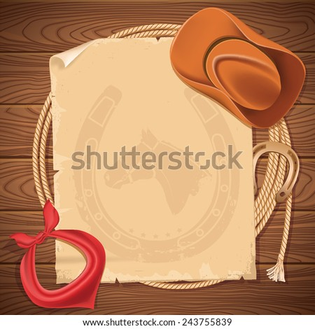 Wild west background with cowboy hat and american lasso.Vector old paper for text on wood texture - stock vector