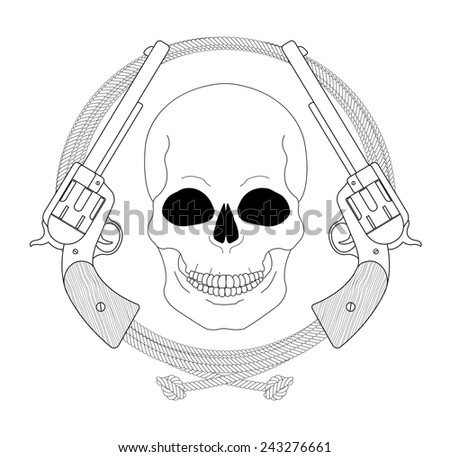 Wild west emblem. Skull and pistols in lasso frame. Vector clip art contour lines illustration isolated on white  - stock vector