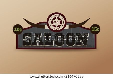 Wild West sign. Retro wooden sign. Saloon sign - stock vector