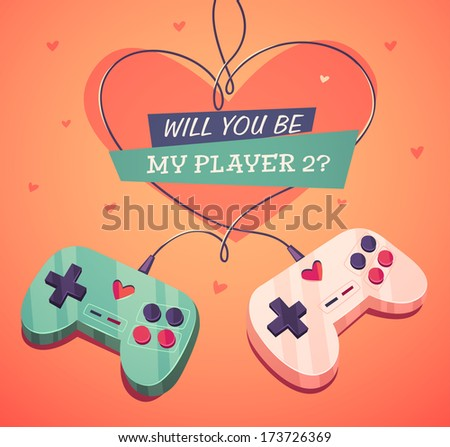Will you be my player two? Valentine's Day Card. Vector illustration. - stock vector