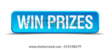 Win prizes blue 3d realistic square isolated button - stock vector