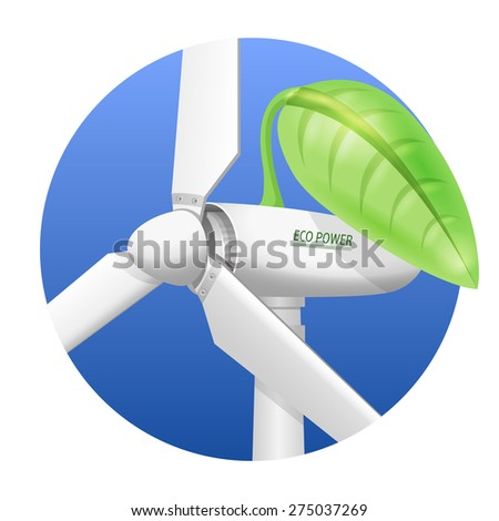 Wind turbine rotor closeup view. Wind-powered electrical generator covered with a green leaf as a symbol of green eco energy vector illustration. - stock vector