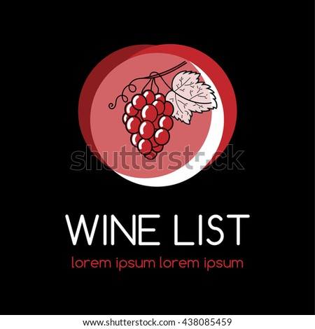 Wine logo or label for wine list, vineyard or winery. Wine list logo with grape. - stock vector