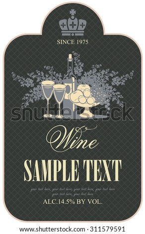 wine retro label with a still life of bottles, fruit and lilac - stock vector