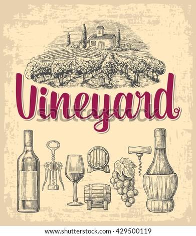 Wine set. Bottle, glass, corkscrew, barrel, bunch of grapes, vineyard. Vector engraving drawn vintage illustration. Old paper beige texture background. For label, poster, vertical banner. - stock vector