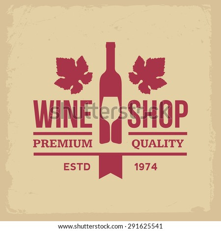 wine shop label on yellow grunge background - stock vector