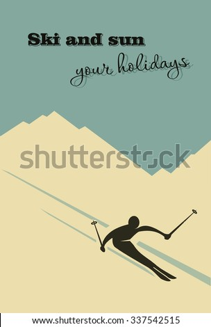 Winter background. Winter background. Skier slides from the mountain. - stock vector