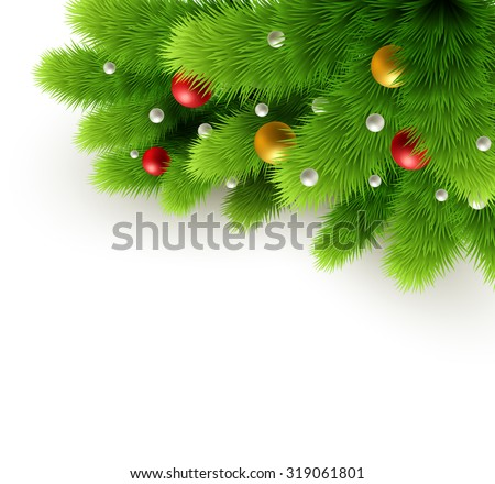 Winter background with isolated pine branch and baubles. Christmas  tree decoration. Vector illustration. - stock vector