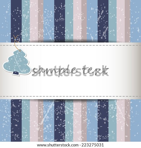 winter grunge full color background with stripes in vintage colors - paper tree tag - copy space merry christmas - stock vector