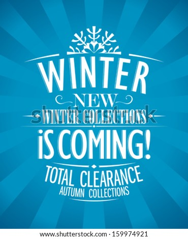Winter is coming advertisement design, retro style. - stock vector