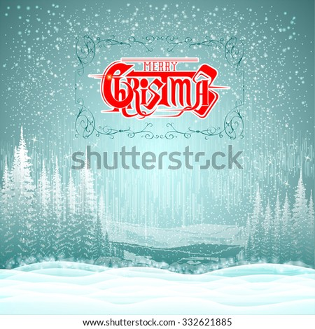 winter landscape background snowy forest with merry christmas lettering - stock vector