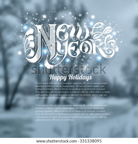 winter landscape background snowy forest with new year shiny lettering - stock vector
