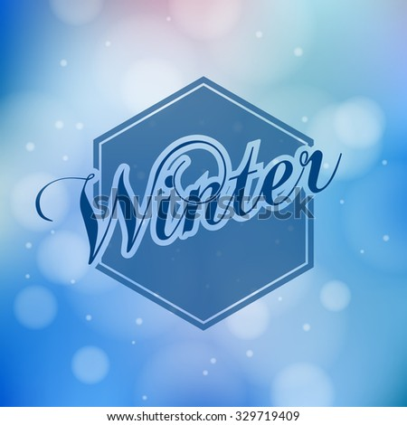 Winter lettering - calligraphy modern vector illustration eps 10 - stock vector