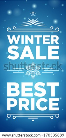 Winter sale and Best prise banner on blue background with snowflake in the middle