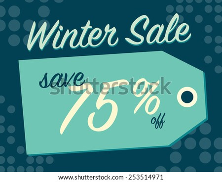 Winter sale sign tag with 75% off original price - stock vector