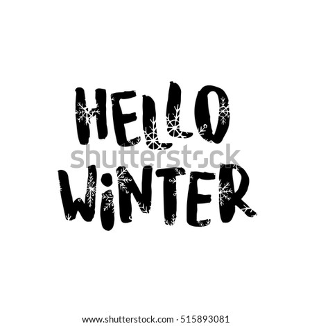 Winter theme poster, vector isolated lettering. Hand drawn card illustration.