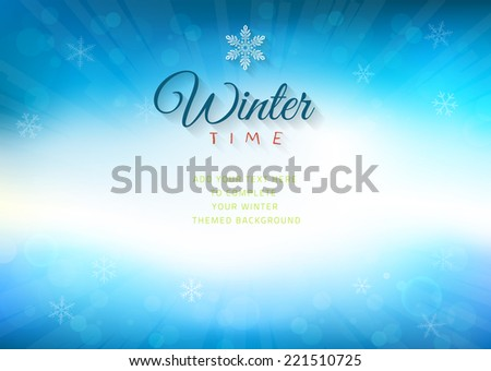 Winter time background with text - illustration. Vector illustration of a glowing Winter time background. - stock vector