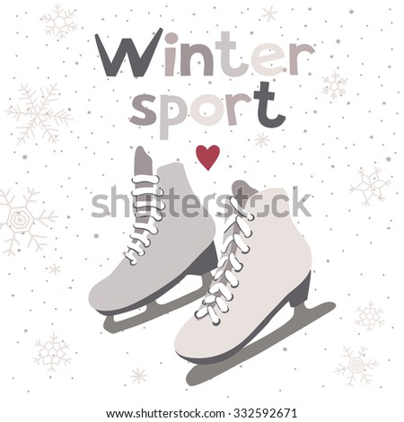 Winter vector card with ice skates. Winter sport.