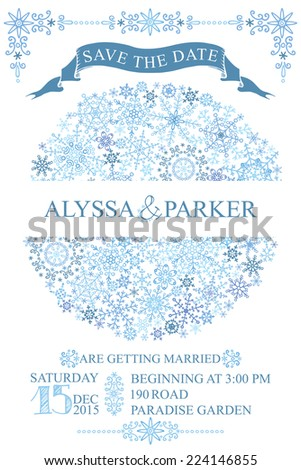 Winter wedding invitation,save the date card with Snowflakes circle composition.openwork elements,text,numbers,ribbon, border.Vector design template - stock vector