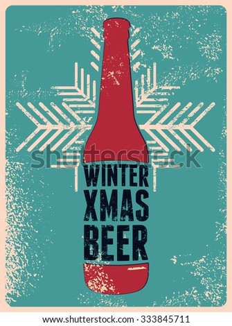 Winter, Xmas, Beer. Typographic retro grunge Christmas beer poster. Vector illustration. - stock vector