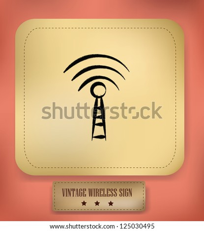 Wireless sign,vintage,vector - stock vector