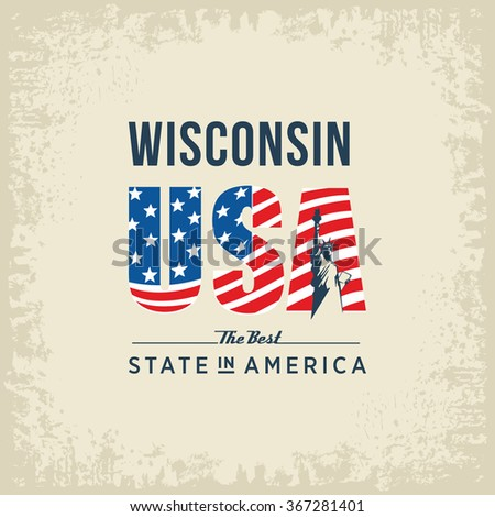 Wisconsin best state in America, white, vintage vector illustration