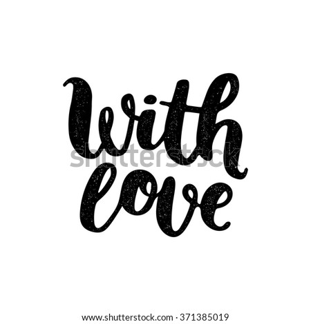With love. Vector photo overlay, handdrawn lettering, vintage style. For scrapbook, greeting cards and more - stock vector