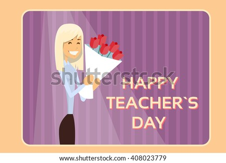 Woman Hold Rose Flower Bouquet Teacher Day Holiday Greeting Flat Vector Illustration