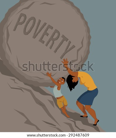 Woman pushing a rock with the word poverty written on it uphill, a little boy helping her, vector illustration, no transparencies, EPS 8 - stock vector