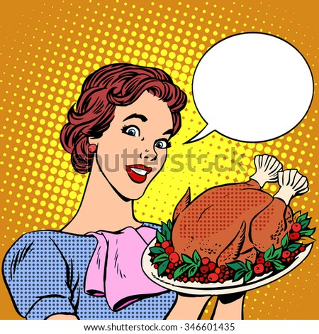 Woman with a Christmas Turkey thanksgiving. Food and cooking, hot meat birds. Holiday treats pop art retro style - stock vector