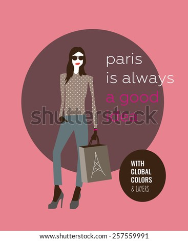 Woman with style Paris is always a good idea. Vector illustration Eps10 file. Global colors & layers. - stock vector