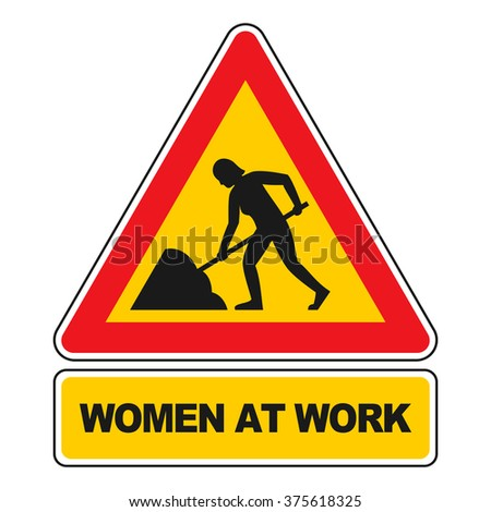 Women at Work sign vector isolated on white. All elements sorted and grouped in layers - stock vector