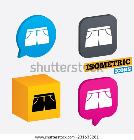 Women's sport shorts sign icon. Clothing symbol. Isometric speech bubbles and cube. Rotated icons with edges. Vector