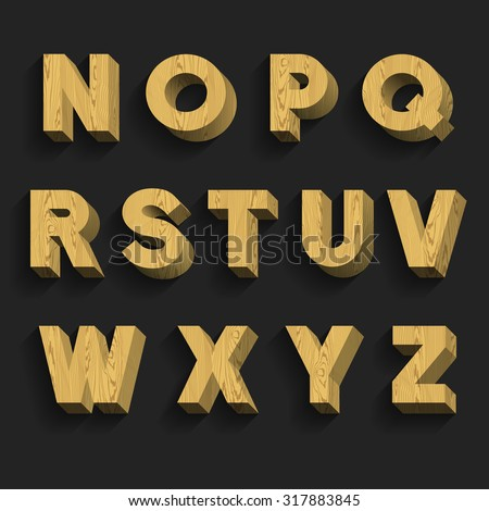 Wood Alphabet Vector Font. Part 2 of 3. Letters N - Z. 3D wooden letters with shadow on a dark background. - stock vector