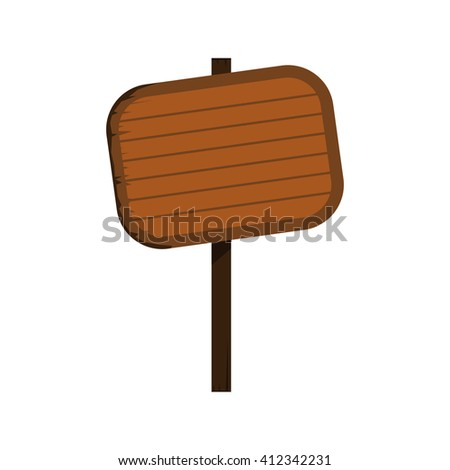 Wood sign in white background. Vector illustration