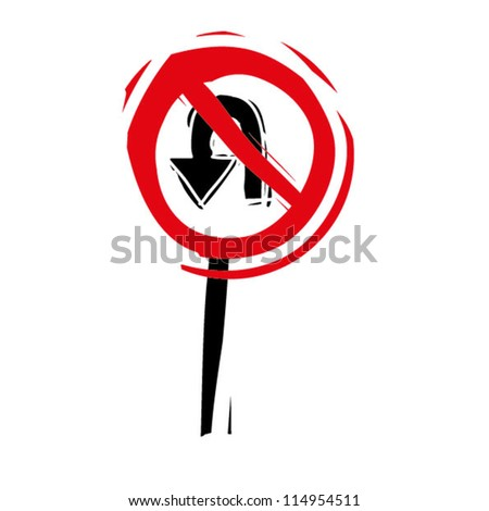 "woodcut engrave illustration of road sign ""no u turn"""