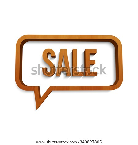 Wooden sale sign speech bubble icon. 3D vector template for design - stock vector