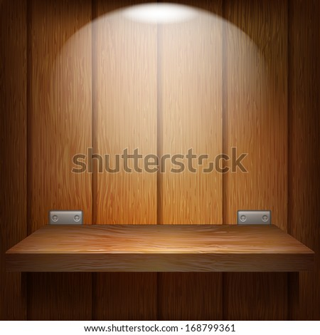 Wooden shelf with metal fixtures hanging on a wooden wall. Shelf illuminated from above - stock vector