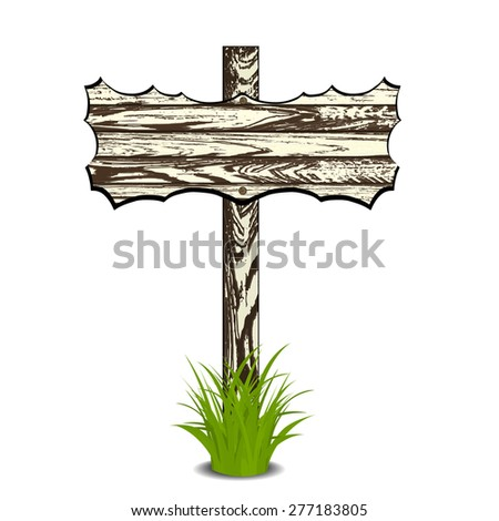 Wooden sign on grass. Vector illustration. Isolated on white - stock vector