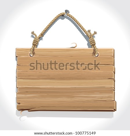 Wooden sign with rope hanging on a nail.  vector illustration - stock vector