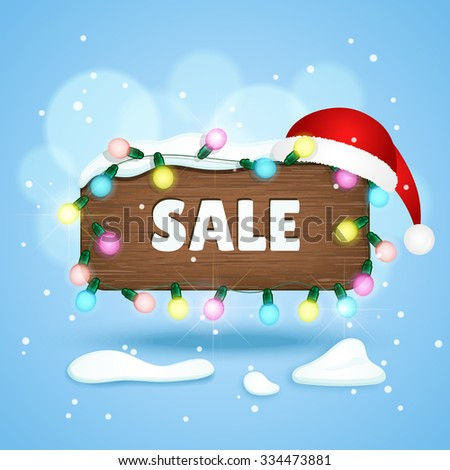 wooden sign with Sale text, christmas lights and christmas hat. Winter background. Vector illustration - stock vector