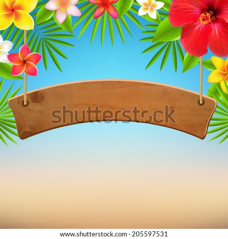 Wooden Sign With Tropical Flowers, With Gradient Mesh, Vector Illustration - stock vector