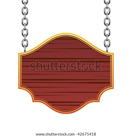 Wooden signboard with chain - stock vector